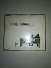 CD Maxi Shut up & dance, save it til the Mourning after