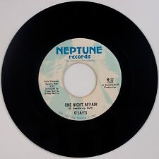 THE O'JAYS: One Night Affair / There's Someone NEPTUNE Northern Soul 45 VG+