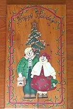 Hand Painted Raggedy Ann & Andy Happy Holidays Wood Wall Plaque on Chestnut Wood