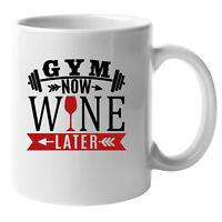 Gym Now Wine Later (14) Gym Pride Mug, Slogan Gym Motivation Bodybuilding Mug