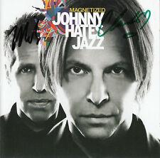 JOHNNY HATES JAZZ Magnetized 2013 UK SIGNED / AUTOGRAPHED 10-track CD + CoA