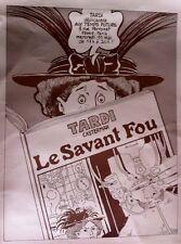 RARISSIME EO 1977 AFFICHE JACQUES TARDI DÉDICACE ADÈLE BLANC-SEC LE SAVANT FOU