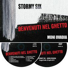 STORMY SIX / MONI OVADIA Benvenuti nel Ghetto CD+DVD  itaprog PREZZO OFFERTA