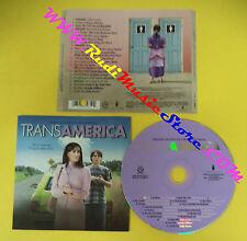 CD SOUNDTRACK TransAmerica 0 6700 30475 2 4 USA 2006 no mc lp dvd vhs(OST3)