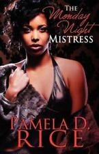 The Monday Night Mistress (Peace in the Storm Publishing Presents)-ExLibrary