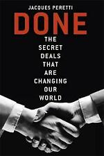 Done: The Billion Dollar Deals and How They're Changing Our World, Peretti, Jacq