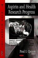 Aspirin and Health Research Progress - New Book Quinn Pi