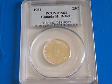 1951 Canada SILVER Quarter 25C PCGS MS63    ****NICE HI RELIEF TYPE COIN****