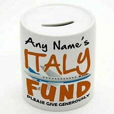 PERSONALISED TRAVEL FUND MONEY BOX - Italy - Add Any Name - Gift