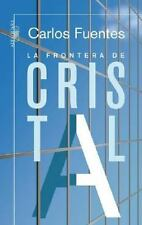 La frontera de cristal/ The Crystal Frontier (Spanish Edition) (Narrativa (Punto