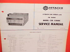 1972 HITACHI 8-TRACK TAPE/FM MPLX RADIO FACTORY SERVICE MANUAL MODEL CSK-1300IC