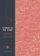 Stories in the Stars: An Atlas of Constellations by Susanna Hislop: Used