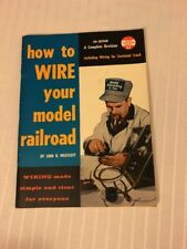1959 How To Wire Your Model Train Railroad Photographs Linn Westcott Railroader