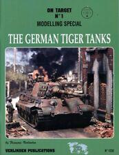 Verlinden Publications On Target #1 Modelling Special German Tiger Tanks #1330