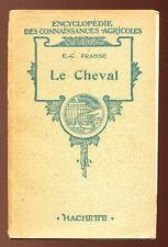 E. C. FRAISSE, LE CHEVAL - CONNAISSANCES AGRICOLES