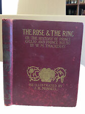 The Rose and The Ring By W. M. Thackeray - J.R. Monsell illustrations