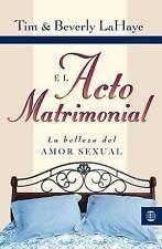 El acto matrimonial: La belleza del amor sexual (Tema Matrimonio Y Familia) (Spa