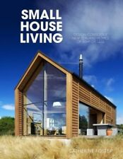 Small House Living: Design-Conscious New Zealand Homes of 90m2 or Less.