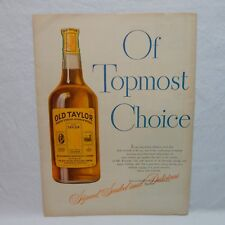 OLD TAYLOR WHISKEY& BATES FABRIC 1946 VINTAGE ADVERTISING MAGAZINE PAGE (#AUG46)