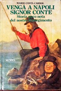 VENGA A NAPOLI, SIGNOR CONTE - MARIO COSTA CARDOL - MURSIA 1986