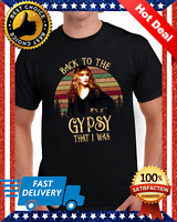 Back To The Gypsy Shirt - Rock Tee - Stevie Nicks Shirt - Fleetwood Mac T-Shirt