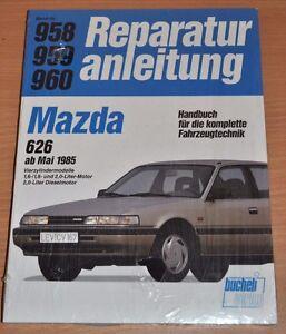 MAZDA 626 4-Zyl. 1,6l 1,8l 2,0l Benzin Diesel 1985 Motor Reparaturanleitung B958