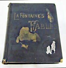 THE FABLES of JEAN DE LA FONTAINE - HARDCOVER 1886 - illustrated by GUSTAVE DORE