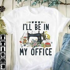 I'll be in my office T-Shirt, New Gift