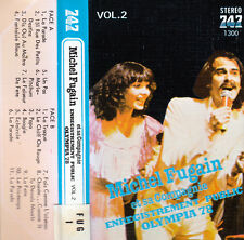 K 7 AUDIO (TAPE)  MICHEL FUGAIN  *OLYMPIA 78*  (MADE IN JAPAN)