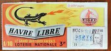 Billet de loterie nationale 1974 10e tr B - HAVRE LIBRE Oudinot F.I.D.E.L.