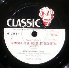 Saint-Saens Havanaise Emil Telmanyi  Carl Garaguly 78 trs / RPM 78 NM