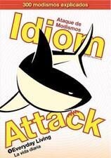 Idiom Attack, Vol. 1: Everyday Living (Spanish Edition) (Paperback or Softback)