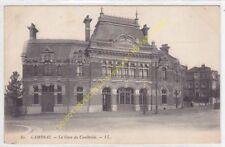 CPA 59400 CAMBRAI la Gare du Cambresis Edit LL
