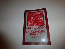 Procedures in Experimental Physics by John Strong PB 1986 1st Edition B67
