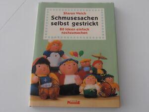 Strickbuch Schmusesachen selbst gestrickt 80 tolle Ideen