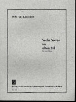 Walter Zachert ~ Sechs Suiten im alten Stil für zwei Flöten
