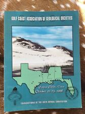 GULF COAST ASSOCIATION OF GEOLOGICAL SOCIETIES;  1998 TRANSACTIONS 48th Mtg