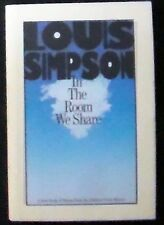 In The Room We Share: Poems by Pulitzer Prize winner Louis Simpson HB/DJ 1st ed