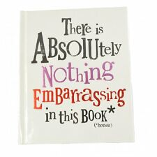 """The Bright Side Notebook """"There is absolutely nothing embarrassing in this book"""""""