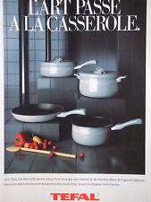 PUBLICITÉ 1991 TEFAL L'ART PASSE A LA CASSEROLE - ADVERTISING
