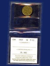 1925 Canada 5 Cent Coin Graded ICCS Fine-12