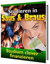 Studieren in Saus und Braus! Ratgeber! Clevere Jobs! Studium! Studenten! Bafög!