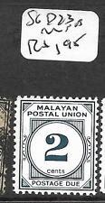 MALAYA MPU  (P2503B)  POSTAGE DUE  2C  SG D23  MNH