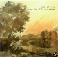 AVIATOR LANE ~ Today, The Hills Are Closed ~ CD EP ~ VGC!
