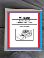 Bobcat S750 Skidsteer Loader Workshop manual repair service manual Binder