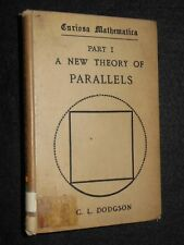 Lewis Carroll; C L Dodgson (1895) A New Theory of Parallels - Mathematics - RARE