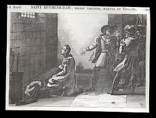 santino incisione1800 S.ERMENEGILDO PRINCIPE DEI VISIGOTI M.