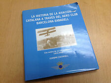 Libro La Historia de la Aviación Catalana a través del Aero Club BCN - Sabadell