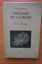 CHIRURGIE DE LA MAIN livre du chirurgien