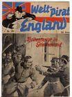 WELTPIRAT ENGLAND Nr. 19 / BRITENTERROR IN GRIECHENLAND / orig von 1940-1942